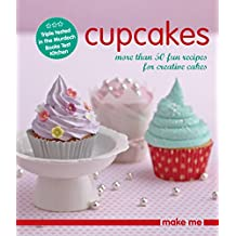 Cupcakes (Make Me)