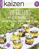Telecharger Livres Kaizen Hors Serie N 4 les Recettes Vegetariennes de Fetes (PDF,EPUB,MOBI) gratuits en Francaise