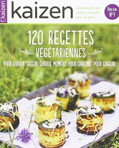 Kaizen hors-série N° 4 : les recettes végétariennes de fêtes par Collectif