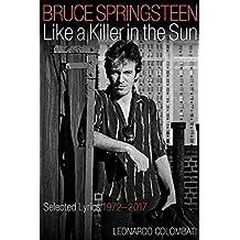 Bruce Springsteen: Like a Killer in the Sun