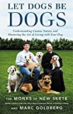 #1: Let Dogs Be Dogs