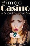 Bimbo Casino: No Restrictions (The Shining Spiral Saga Book 1) (English Edition)