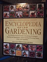 The Royal Horticultural Society Encyclopedia Of Gardening