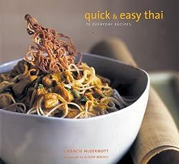 Quick and Easy Thai: 70 Everyday Recipes par [McDermott, Nancie]