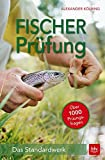 Produkt-Bild: Fischerprüfung: Das Standardwerk