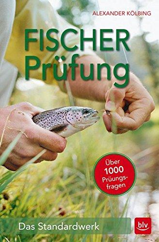 Fischerprüfung: Das Standardwerk