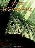 Le Grand Mort, Tome 2 : Pauline...