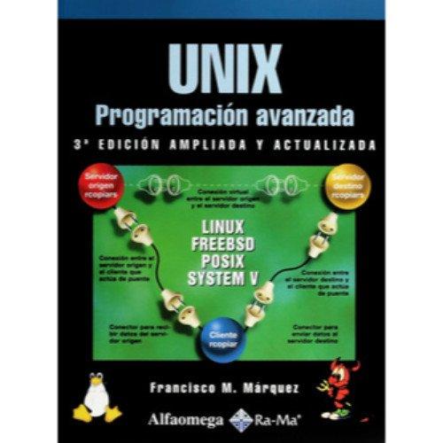 Unix - Programacion Avanzada por Francisco Marquez
