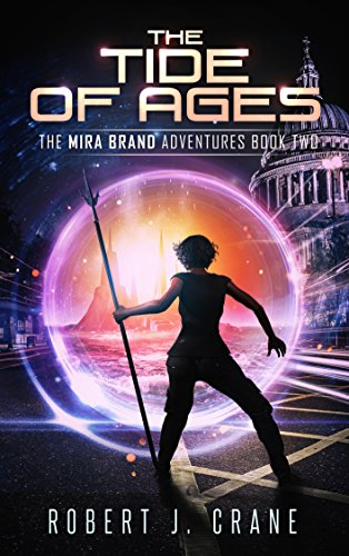 The Tide of Ages (The Mira Brand Adventures Book 2)