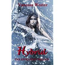 Hybrid: The Evolution Trilogy (English Edition)