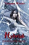 Hybrid (The Evolution Trilogy) by Vanessa Wester