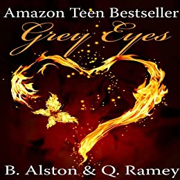 Grey Eyes (The Forever Trilogy Book 1) by [Ramey, Quinteria, Alston, Brandon]