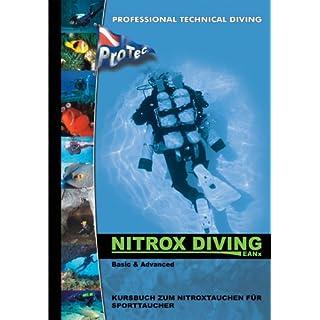 Nitrox Diving: Kursbuch zum Nitroxtauchen für Sporttaucher