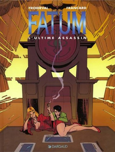 Fatum, tome 3 : L' Ultime Assassin