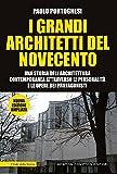 I grandi architetti del Novecento. Ediz. illustrata: 1