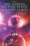 Eternity's Wheel (InterWorld Trilogy, Band 3)