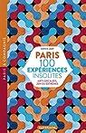 Paris 100 expériences insolites par Lemp