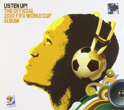 Preisvergleich Produktbild Listen Up! the Official 2010 Fifa World Cup Album