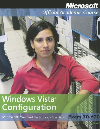 Windows Vista Configuration: Microsoft Certified Technology Specialist Exam 70-620 (Microsoft Official Academic Course) por Microsoft Official Academic Course