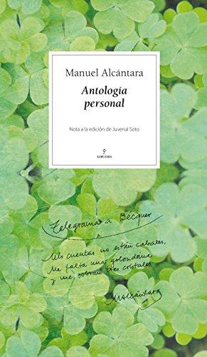 Manuel Alcántara : antología personal por Manuel Alcántara