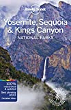 Lonely Planet Yosemite, Sequoia & Kings Canyon National Park (Lonely Planet Travel Guide)