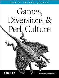 Games Diversions & Perl Culture: Best of the Perl Journal by Jon Orwant (2004-08-30)