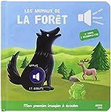 """Les animaux de la forêt - Nouvelle édition (Coll. """"""""Mon premier imagier à écouter"""""""")"""