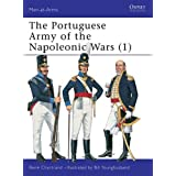 The Portuguese Army of the Napoleonic Wars (1) (Men-at-Arms, Band 343)
