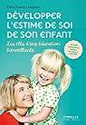Développer l'Estime de Soi de Son Enfant par Krantz Lindgren