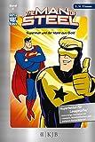The Man of Steel 02: Superman und der Mann aus Gold: Fischer. Nur für Jungs