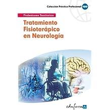 Tratamiento Fisioterápico En Neurología.Primera Parte