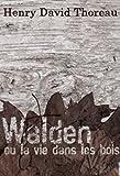 Walden ou La Vie dans les bois (Edition Intégrale - Version Entièrement Illustrée) - Format Kindle - 2,99 €