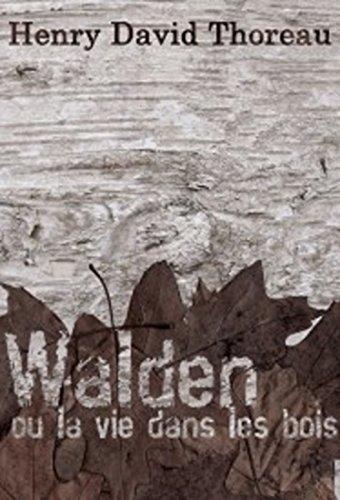 Walden ou La Vie dans les bois (Edition Intégrale - Version Entièrement Illustrée)