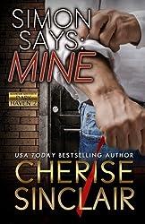 Simon Says: Mine (Mountain Masters & Dark Haven) (Volume 2) by Cherise Sinclair (2015-05-25)