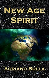 New Age Spirit: A Guide to New Age Spirituality