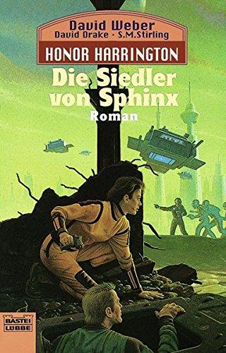 Preisvergleich Produktbild Die Siedler von Sphinx: Honor Harrington, Bd. 8