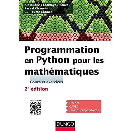 Programmation en Python pour les mathématiques - 2e éd. (Sciences Sup)