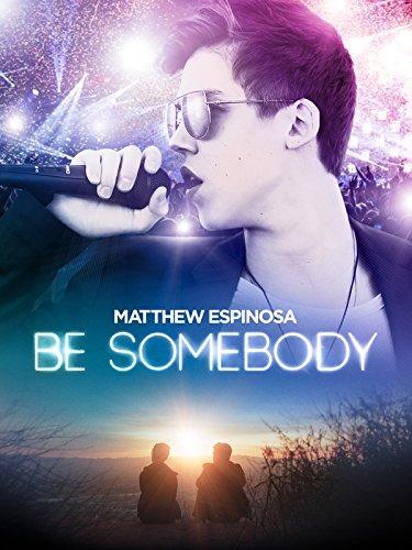 Be Somebody [dt./OV] (Promi-schnitte)