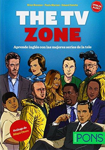 The TV Zone. Aprende inglés con las mejores series de la tele por Brian Brennan