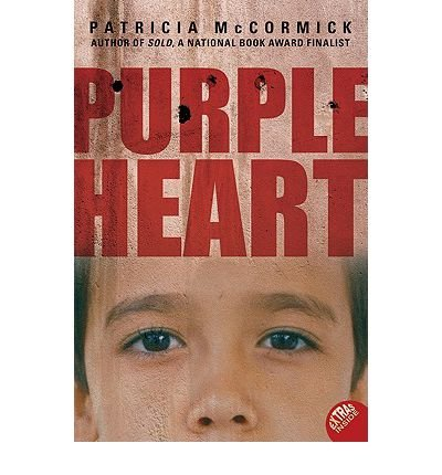 [( Purple Heart )] [by: Patricia McCormick] [Feb-2011]