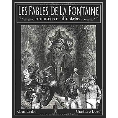 Les Fables de La Fontaine annotées et illustrées — Gustave Doré, Grandville