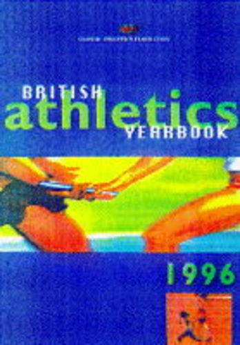 British Athletics Yearbook 1996 por British Athletic Federation