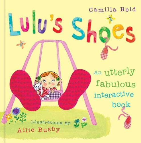 Preisvergleich Produktbild Lulu's Shoes: An Utterly Fabulous Touch-And-Tie Book