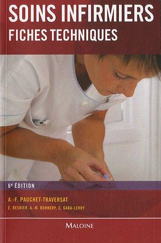 Soins infirmiers : Fiches techniques - Soins de base, soins techniques centrés sur la personne soignée