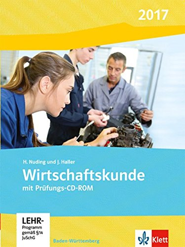 Wirtschaftskunde. Ausgabe Baden-Württemberg 2019: Schülerbuch mit CD-ROM