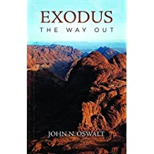 Exodus:The Way Out by John N. Oswalt (2013-11-01)