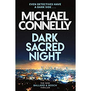 Dark Sacred Night: The Brand New Ballard and Bosch Thriller (Harry Bosch Series)