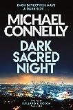 Dark Sacred Night: The Brand New Ballard and Bosch Thriller (Harry Bosch Series) (English Edition)