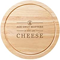 Tabla redonda de madera para queso de 25 cm para regalo de cumpleaños con el texto en inglés Age only things if you're cheese