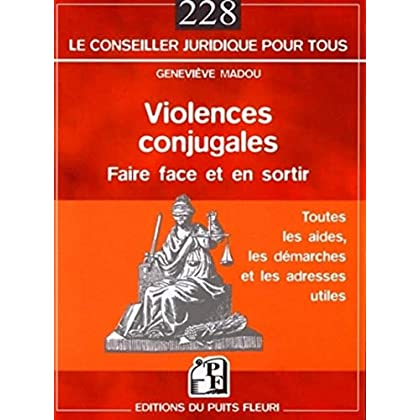 Violences conjugales: Faire face et en sortir